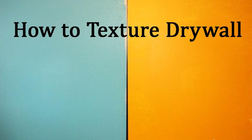 How To Apply Drywall Texture Diy Orange Peel Texture
