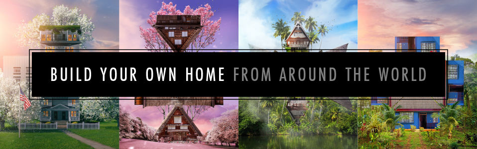 building your own home from around the world