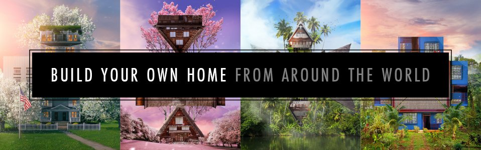 Build Your Own Home From Around the World