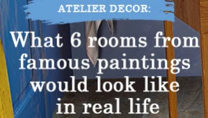 Thumbnail_Atelier-Decor-What-6-rooms-from-famous-paintings-would-look-like-in-real-life