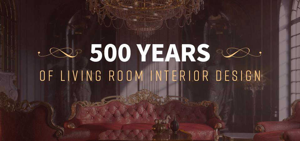 500 years of living room interior design - HomeAdvisor