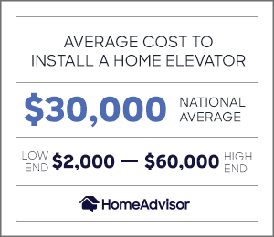 the average cost to install a home elevator is $30,000 or between $2,000 and $60,000