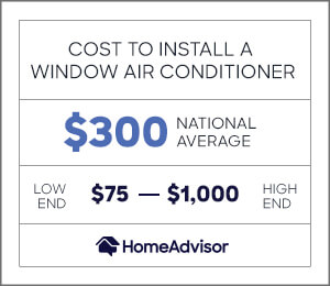 the cost to install a window ac is $300, or $75 to $1,000.