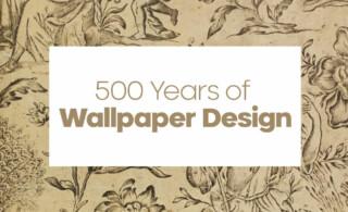 500 Years of Wallpaper Design
