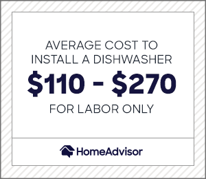 the average cost to install a dishwasher is $110 to $270 for labor only
