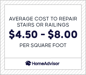 the average cost to repair stairs or railings is $4.50 to $8.00 per square foot
