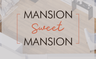 mansion sweet mansion banner