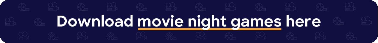 button download movie night games
