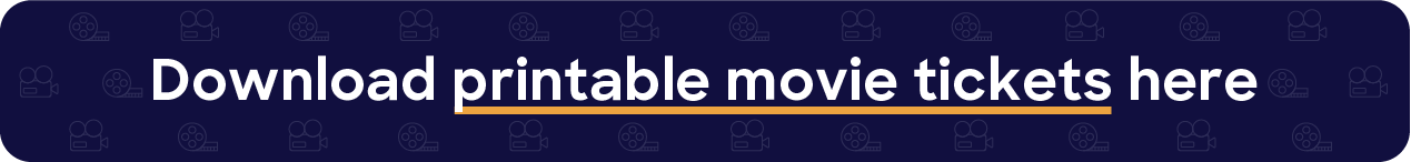 button download for printable movie tickets