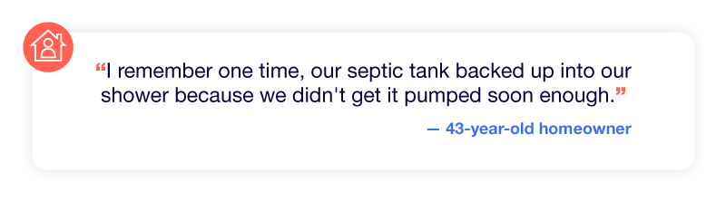 Experience of a backed up septic tank flooding the shower.