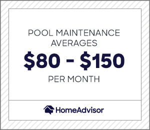 pool maintenance averages $80 to $150 per month