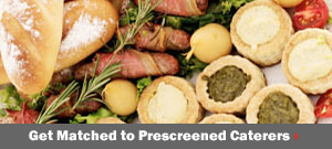 Get matched to prescreened Catering pros