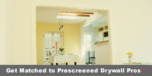 Get matched to prescreened Drywall pros
